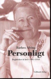 bokomslag Personligt : dagböcker & brev 1940-1959