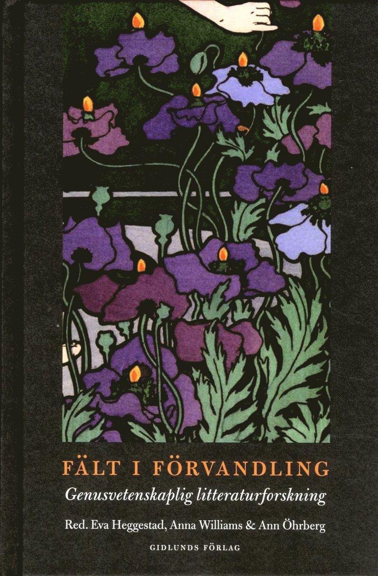 Fält i förvandling : genusvetenskaplig litteraturforskning 1