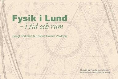 bokomslag Fysik i Lund : i tid och rum