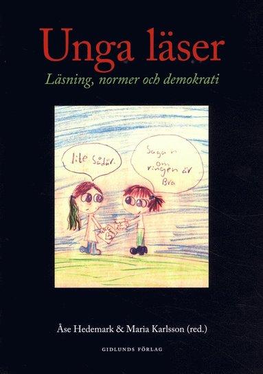 bokomslag Unga läser : läsning, normer och demokrati