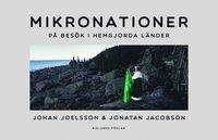 bokomslag Mikronationer : på besök i hemgjorda länder