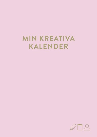 bokomslag Min kreativa kalender: gammelrosa