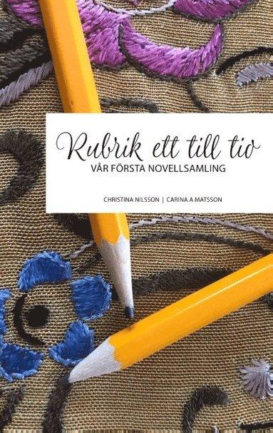bokomslag Rubrik ett till tio : vår första novellsamling