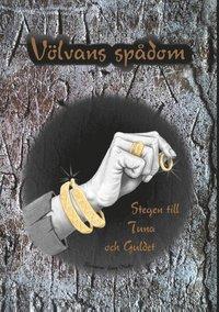 bokomslag Völvans spådom : stegen till Tuna och Guldet