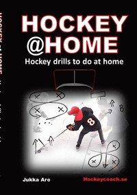 bokomslag Hockey at home : hockey drills to do at home