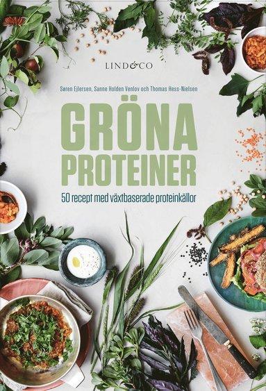 bokomslag Gröna proteiner : 50 recept med växtbaserade proteinkällor