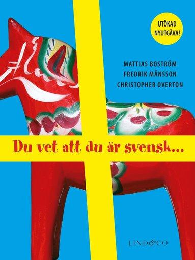 bokomslag Du vet att du är svensk ...