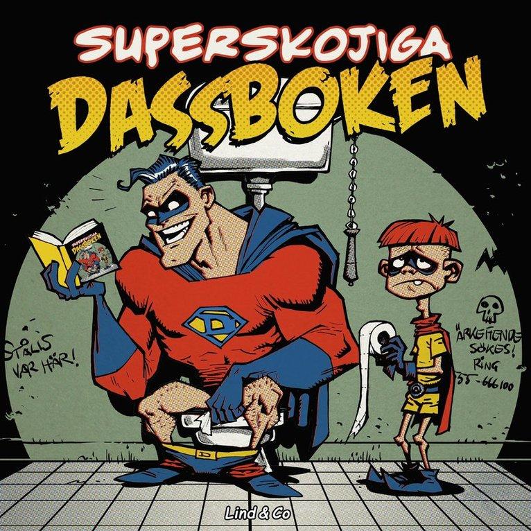 Superskojiga dassboken 1