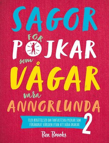 bokomslag Sagor för pojkar som vågar vara annorlunda 2