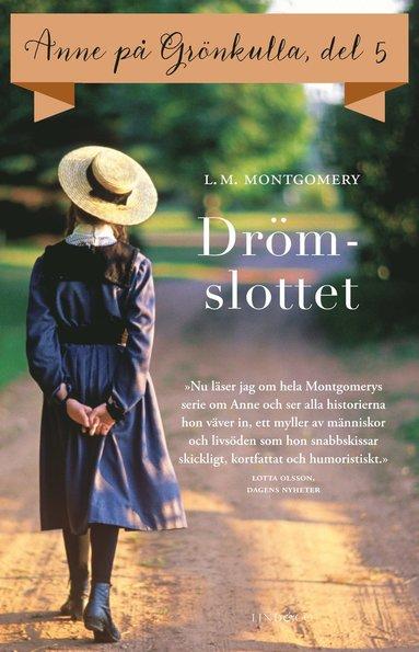 bokomslag Anne på Grönkulla : Drömslottet. Del 5