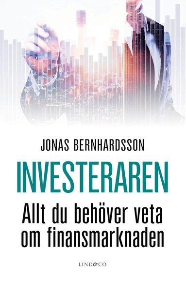 bokomslag Investeraren : allt du behöver veta om finansmarknaden