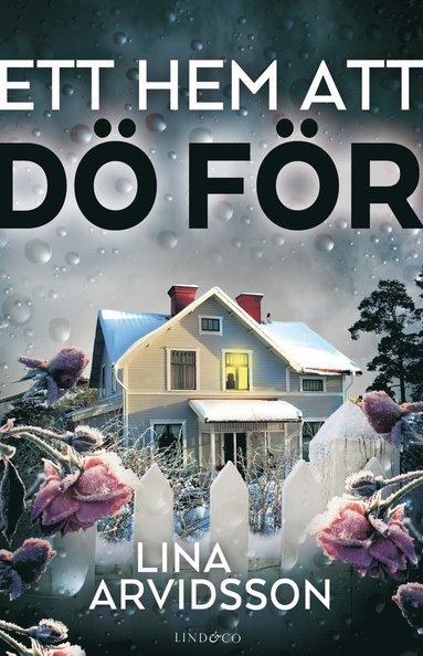 bokomslag Ett hem att dö för