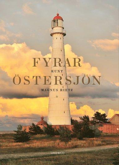 bokomslag Fyrar runt Östersjön