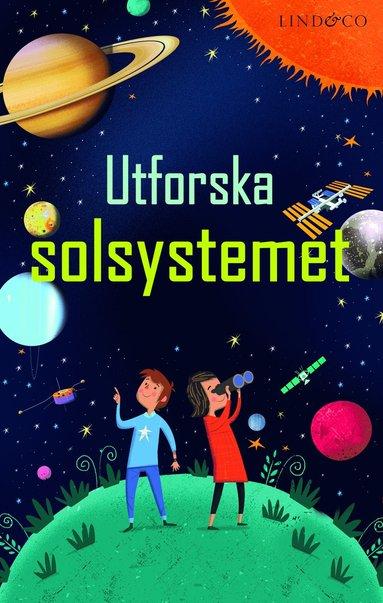 bokomslag Utforska solsystemet