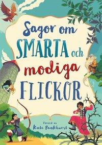 bokomslag Sagor om smarta och modiga flickor