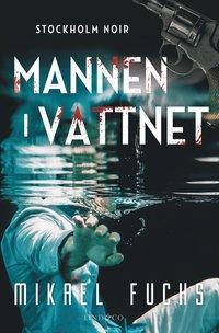 bokomslag Mannen i vattnet
