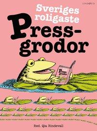 bokomslag Sveriges roligaste Pressgrodor