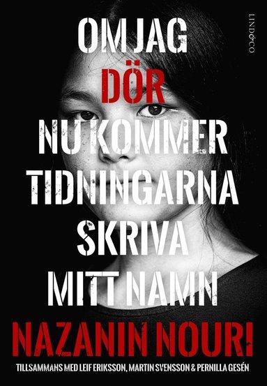 bokomslag Om jag dör nu kommer tidningarna skriva mitt namn