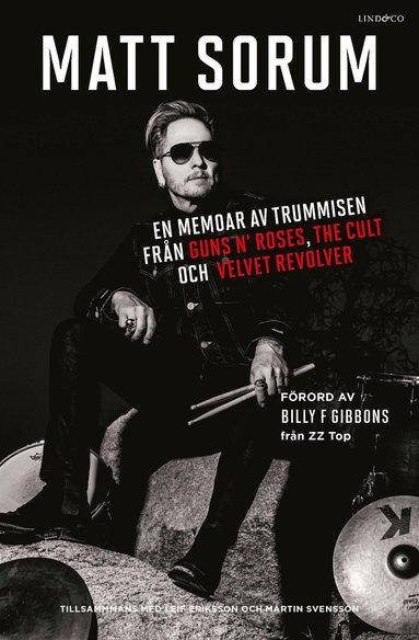 bokomslag En memoar av trummisen från Guns N- Roses, The Cult och Velvet Revolver