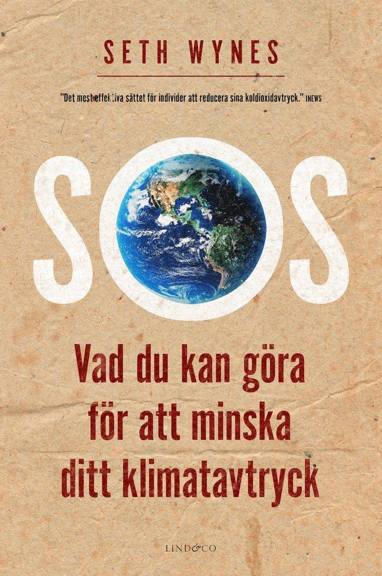 SOS : vad du kan göra för att minska ditt klimatavtryck 1