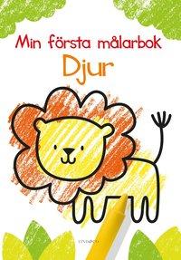 bokomslag Min första målarbok : djur