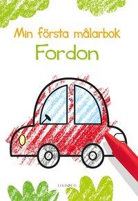 bokomslag Min första målarbok : fordon