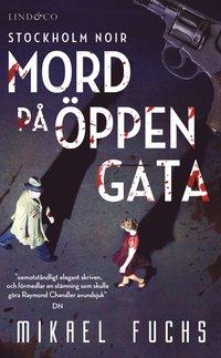 bokomslag Mord på öppen gata