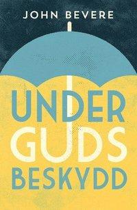 bokomslag Under Guds beskydd