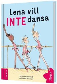 bokomslag Lena vill INTE dansa