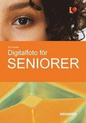 bokomslag Digitalfoto för seniorer