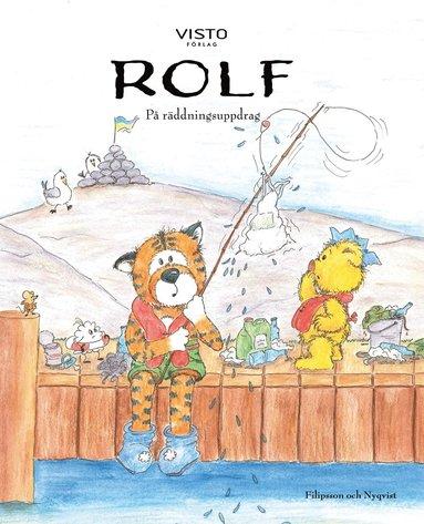 bokomslag Rolf på räddningsuppdrag