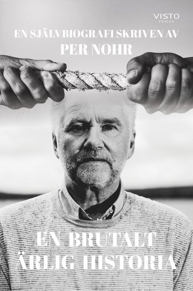 bokomslag En brutalt ärlig historia : en självbiografi