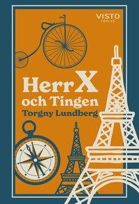 bokomslag Herr X och Tingen