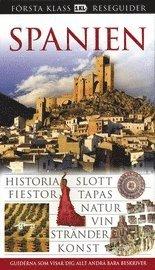 bokomslag Spanien : historia, slott, fiestor, tapas, natur, vin stränder, konst
