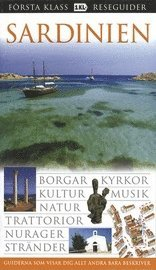 bokomslag Sardinien : borgar, kyrkor, kultur, musik, natur...