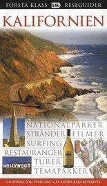 bokomslag Kalifornien : nationalparker, stränder, filmer, surfing, restauranger, turer, temaparker