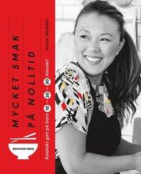 bokomslag Mycket smak på nolltid : Asiatiskt gott på 10, 20, 30 minuter