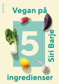 bokomslag Vegan på 5 ingredienser