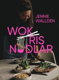 bokomslag Wok, ris, nudlar
