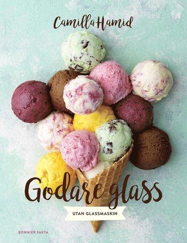 bokomslag Godare glass : utan glassmaskin