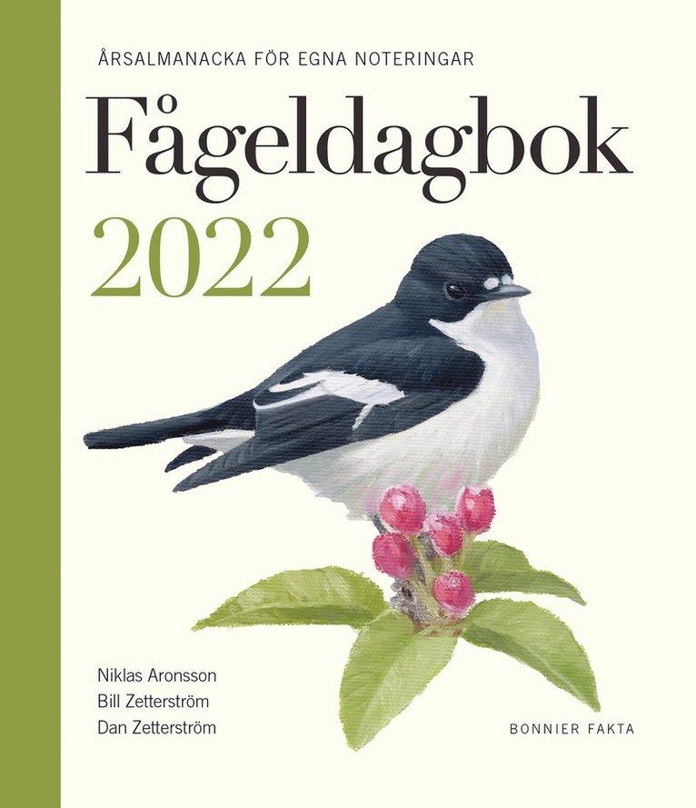 Fågeldagbok 2022 : årsalmanacka för egna noteringar 1