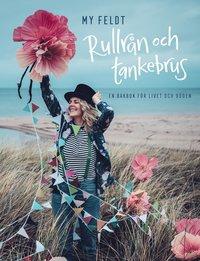 bokomslag Rullrån och tankebrus : en bakbok för livet och döden