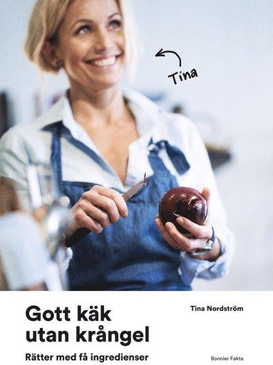 bokomslag Gott käk utan krångel