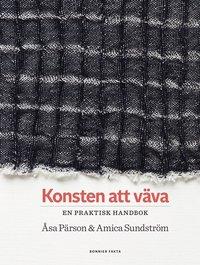 bokomslag Konsten att väva : en praktisk handbok