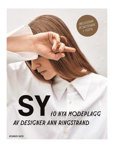 bokomslag Sy – 10 nya modeplagg av designer Ann Ringstrand