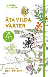 bokomslag Äta vilda växter