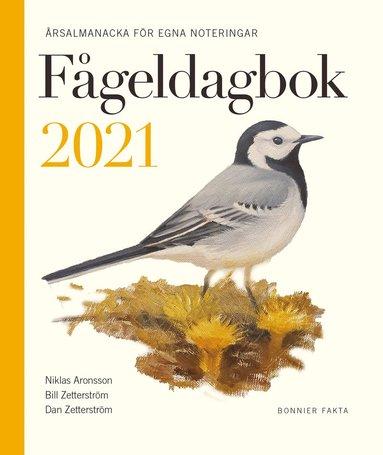 bokomslag Fågeldagbok 2021 : årsalmanacka för egna noteringar