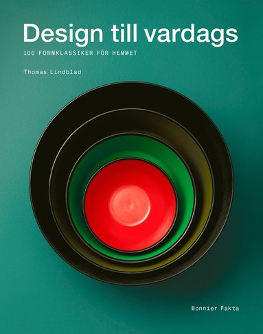bokomslag Design till vardags : 100 formklassiker för hemmet