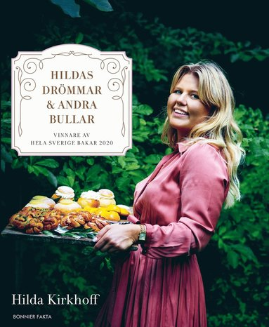 bokomslag Hildas drömmar & andra bullar : vinnare av Hela Sverige bakar 2020