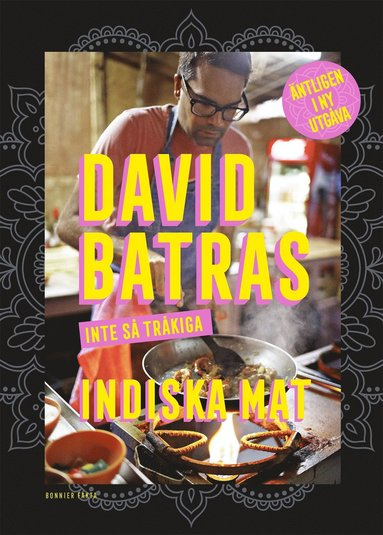 bokomslag David Batras inte så tråkiga indiska mat